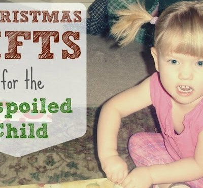 7 Christmas Gifts for the Unspoiled Child