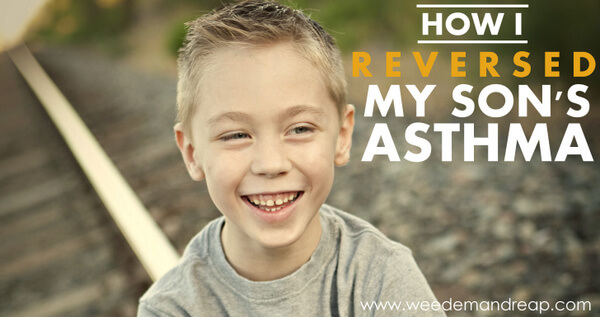 How I Reversed my Son's Asthma