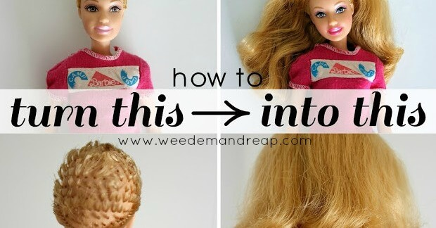 How To Fix Ruined Barbie Hair Weed Em Amp Reap