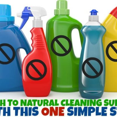 Switch to Natural Cleaning Supplies with this ONE Simple Step