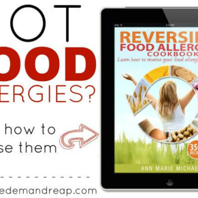 Got Food Allergies? Learn how to reverse them!