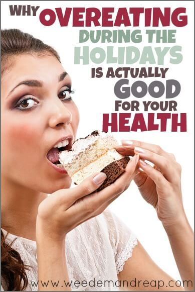 Why overeating during the holidays is actually good for your health!