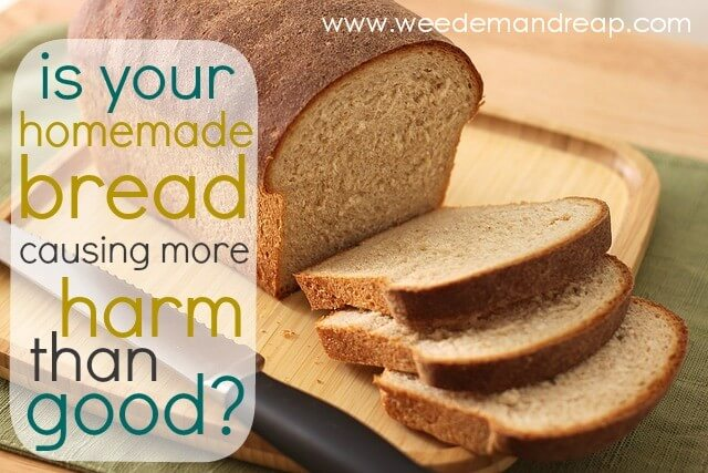 Is Your Homemade Bread Causing More