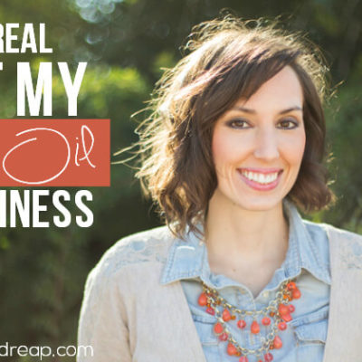 Let's get REAL about my Essential Oil Business